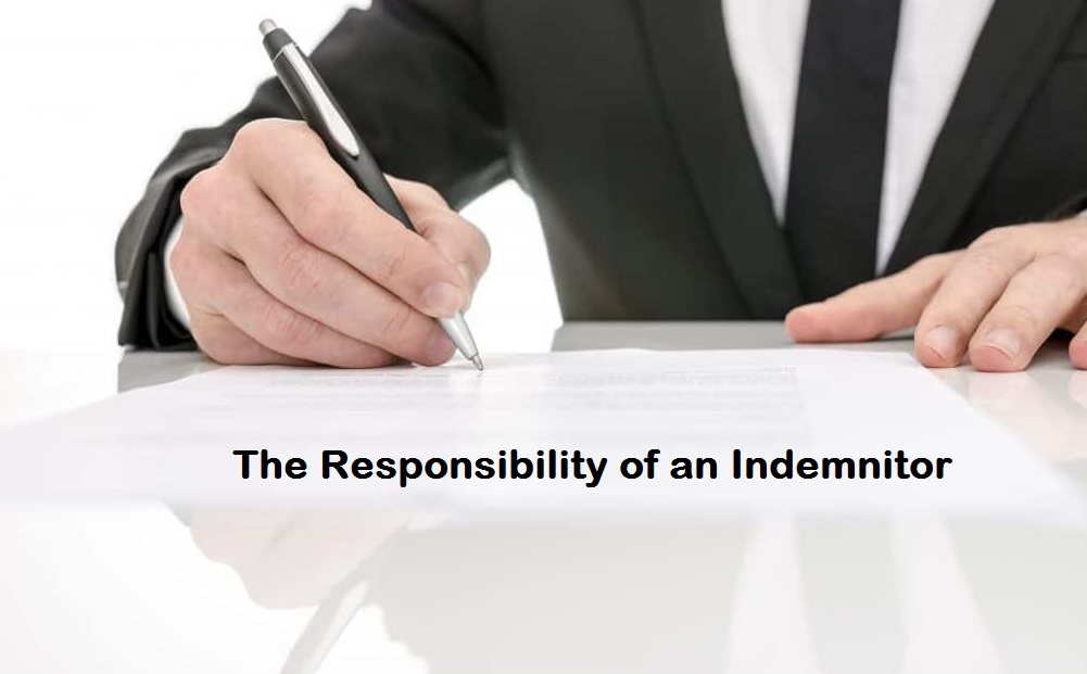 The Responsibility of an Indemnitor