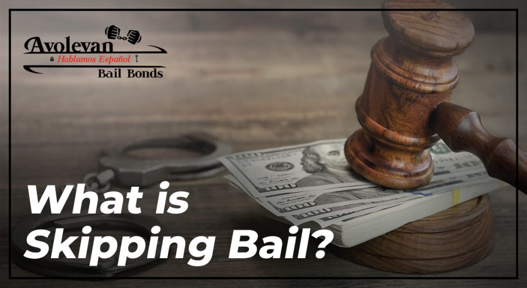 What is skipping bail
